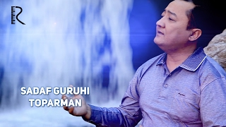 Sadaf guruhi - Toparman | Садаф гурухи - Топарман