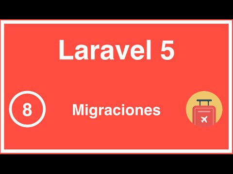 08 - Curso de Laravel 5, Migraciones