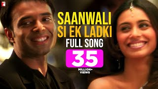 Download Video Saanwali Si Ek Ladki - Full Song | Mujhse Dosti Karoge | Hrithik | Kareena | Rani | Uday MP3 3GP MP4