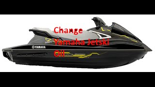 6. How to Change Oil on yamaha 2015 vx deluxe Jet Ski in Water