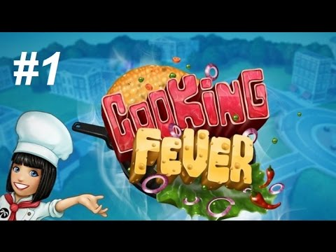 Let's Play Cooking Fever #1