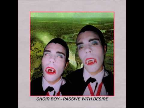 "Choir Boy: ""Two lips"""