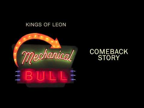 Kings Of Leon - Comeback Story lyrics