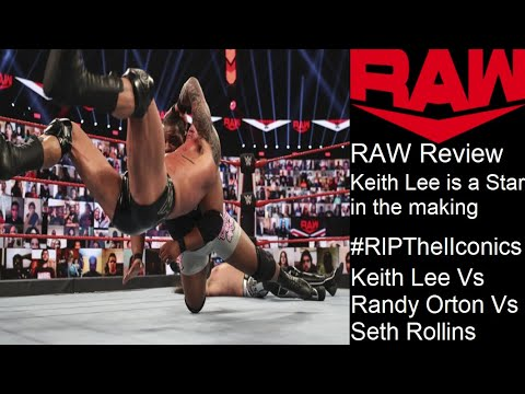 WWE Raw Review 8/31/2020   Keith Lee Is A Star In The Making #RIPTheIIconics 💔
