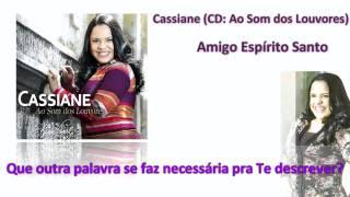 Cassiane - Amigo Espírito Santo
