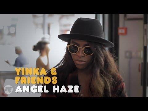 YINKA & FRIENDS: ANGEL HAZE
