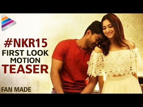 Kalyan Ram - Tamanna Movie First Look Teaser | #NKR15 | PC Sreeram | Fan Made