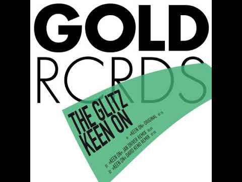 The Glitz Keen On (David Keno Remix)