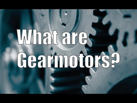 What are gearmotors?