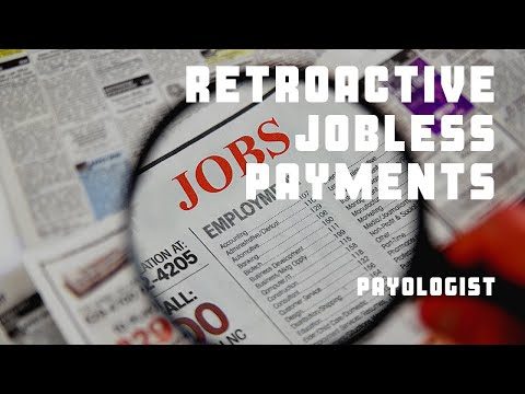 Are unemployment payments retroactive?
