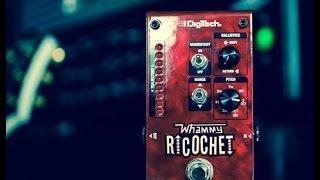Digitech whammy ricochet playthrough