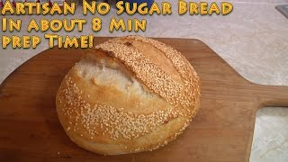 Video Artisan No Sugar Bread in 8 minutes prep time MP3, 3GP, MP4, WEBM, AVI, FLV Juli 2019