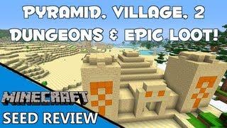 2 Dungeons, Village, Pyramid&EPIC LOOT!!! [1.6.2 // Seed Spotlight]