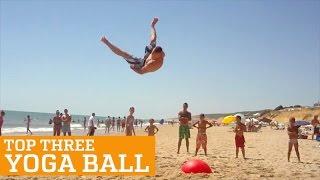 TOP THREE YOGA BALL | PEOPLE ARE AWESOME, clip giai tri, giai tri tong hop