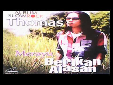 THOMAS ARYA - Berikan Alasan 2012 Full Album