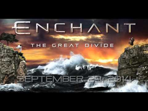 Great - ENCHANT - The Great Divide (Album Teaser pt.1). Inside Out Music 2014.