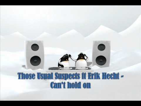 Those Usual Suspects ft Erik Hecht - Can't hold on ('Partouze' mix)