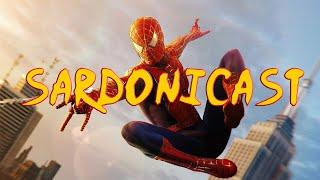 Sardonicast #27: Sam Raimi's Spider-Man Trilogy