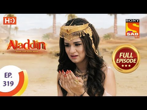 Aladdin - Ep 319 - Full Episode - 5th November, 2019
