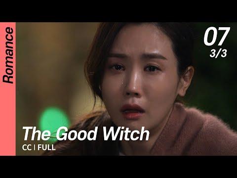 [CC/FULL] The Good Witch EP07 (3/3)   착한마녀전