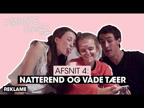 """""""Første gang"""" - afsnit 4 - SÆSON 1"""
