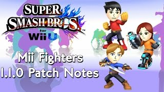 Super Smash Wii U 1.1.0 Mii Fighters Patch Notes by VitaminZK