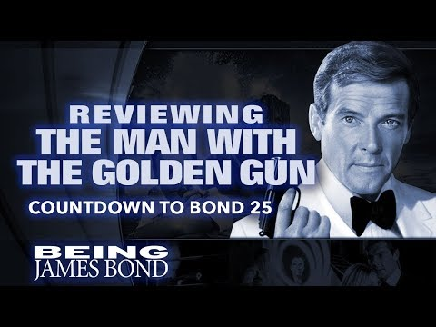 Reviewing 'The Man With The Golden Gun': The Countdown to Bond 25
