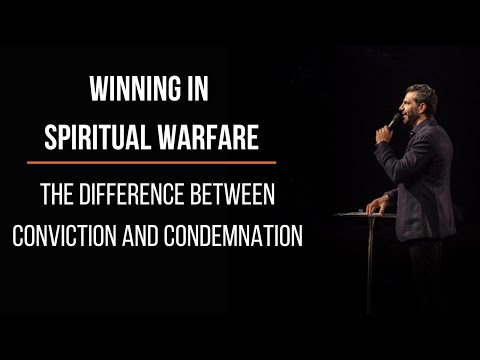 The Difference Between Conviction and Condemnation (Winning in Spiritual Warfare)