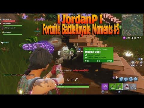 l JordanP I  Fortnite BattleRoyale Moments #5