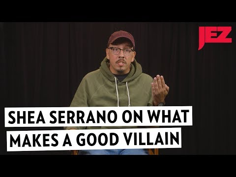 The Best Villains According to Shea Serrano