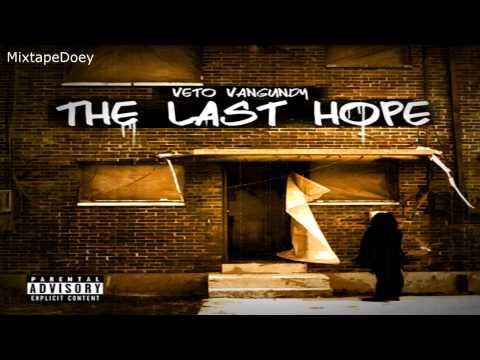 Video Veto Vangundy The Last Hope ( Full Mixtape ) (+ Download Link ) download in MP3, 3GP, MP4, WEBM, AVI, FLV January 2017