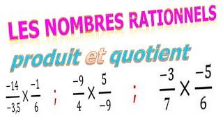 Maths 3ème - Les nombres rationnels Multiplication et Division Exercice 1