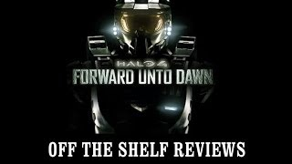 Nonton Halo 4  Forward Unto Dawn Review   Off The Shelf Reviews Film Subtitle Indonesia Streaming Movie Download