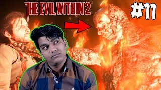 Ye Zombies Thode Se Khatarnak Hai.....Bus Thode Se 🤣 [Evil Within 2 #11]