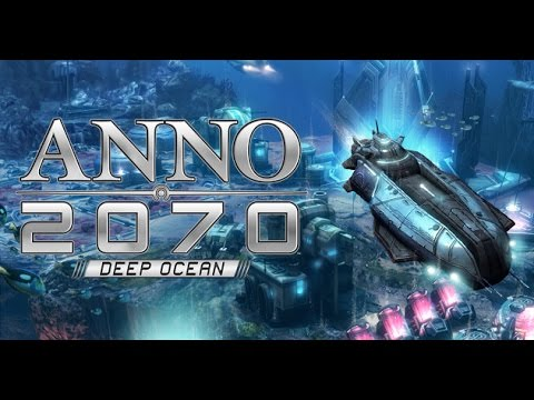 Да поиграем ANNO 2070 Deep Ocean: Saving A Miracle Part 1