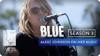 """Alexz Johnson tells the stories behind the songs she performs in """"Blue"""" Season 3: """"Can't Hold Back"""" and """"Mary.""""""""BLUE"""" Season 3 now live in its entirety on Hulu.Watch """"Blue"""" from the beginning: http://wigs.ly/1gFAMNHSign up for WIGS email updates here:http://wigs.ly/13F0tJpLike us on Facebook: http://wigs.ly/NY4TlgFollow us on Twitter: http://wigs.ly/SUi368About """"Blue"""": Blue is a mother with a secret life. She'll do anything to keep it from her son. But her past has other plans.Starring: Julia Stiles, Carla Gallo, Alexz Johnson, Daren Kagasoff, Brooklyn Lowe, James Morrison, Jane O'Hara, Kathleen Quinlan, Uriah Shelton, Laura Spencer, Eric Stoltz, Jacob Vargas• Julia Stiles - Winner, IAWTV Award for Best Female Performance - Drama (2013 and 2014)• Rodrigo Garcia - Winner, IAWTV Award for Best Director - DramaAbout WIGS:Breaking new ground with award-winning scripted dramas for the digital age.General Inquiries: info@watchwigs.comPress: press@watchwigs.com"""