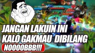 Download Video Jangan Lakukan 5 Hal Ini Kalo Gakmau Dibilang NOOB PLAYER - Mobile Legends Indonesia MP3 3GP MP4