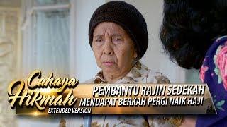 Video Pembantu Rajin Sedekah Mendapat Berkah Naik Haji - Cahaya Hikmah Part 1 (10/10) MP3, 3GP, MP4, WEBM, AVI, FLV Maret 2019