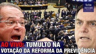 Video AO VIVO: TUMULTO NA VOTAÇÃO DA REFORMA DA PREVIDÊNCIA DO GOVERNO BOLSONARO - PAULO GUEDES MP3, 3GP, MP4, WEBM, AVI, FLV April 2019