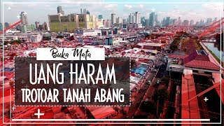 Video Uang Haram Trotoar Tanah Abang MP3, 3GP, MP4, WEBM, AVI, FLV Januari 2018