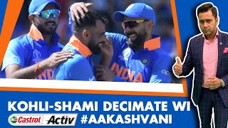 #CWC19: KOHLI-SHAMI decimate Windies - India UNBEATEN | Castrol Activ #AakashVani