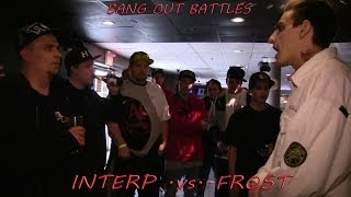 Bang Out Battles | Interp vs. Frost