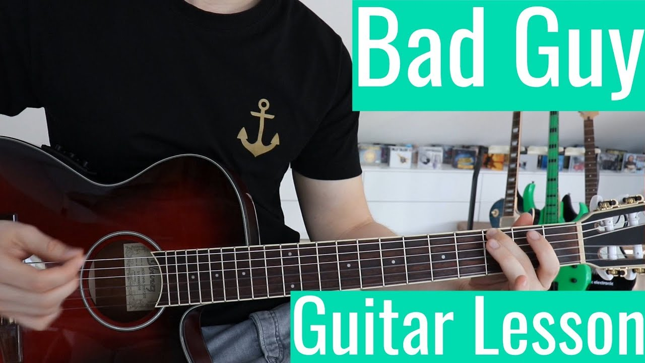 Bad Guy – Billie Eilish   Guitar Tutorial/Lesson   Easy How To Play (Chords)