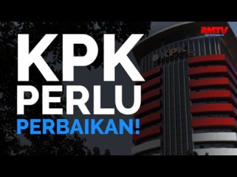 KPK Perlu Perbaikan!