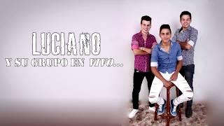 Luciano y Su Banda  Selección de Éxitos  En Vivo