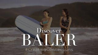 Baler Philippines  city pictures gallery : VISIT BALER PHILIPPINES! CREATING CONNECTIONS