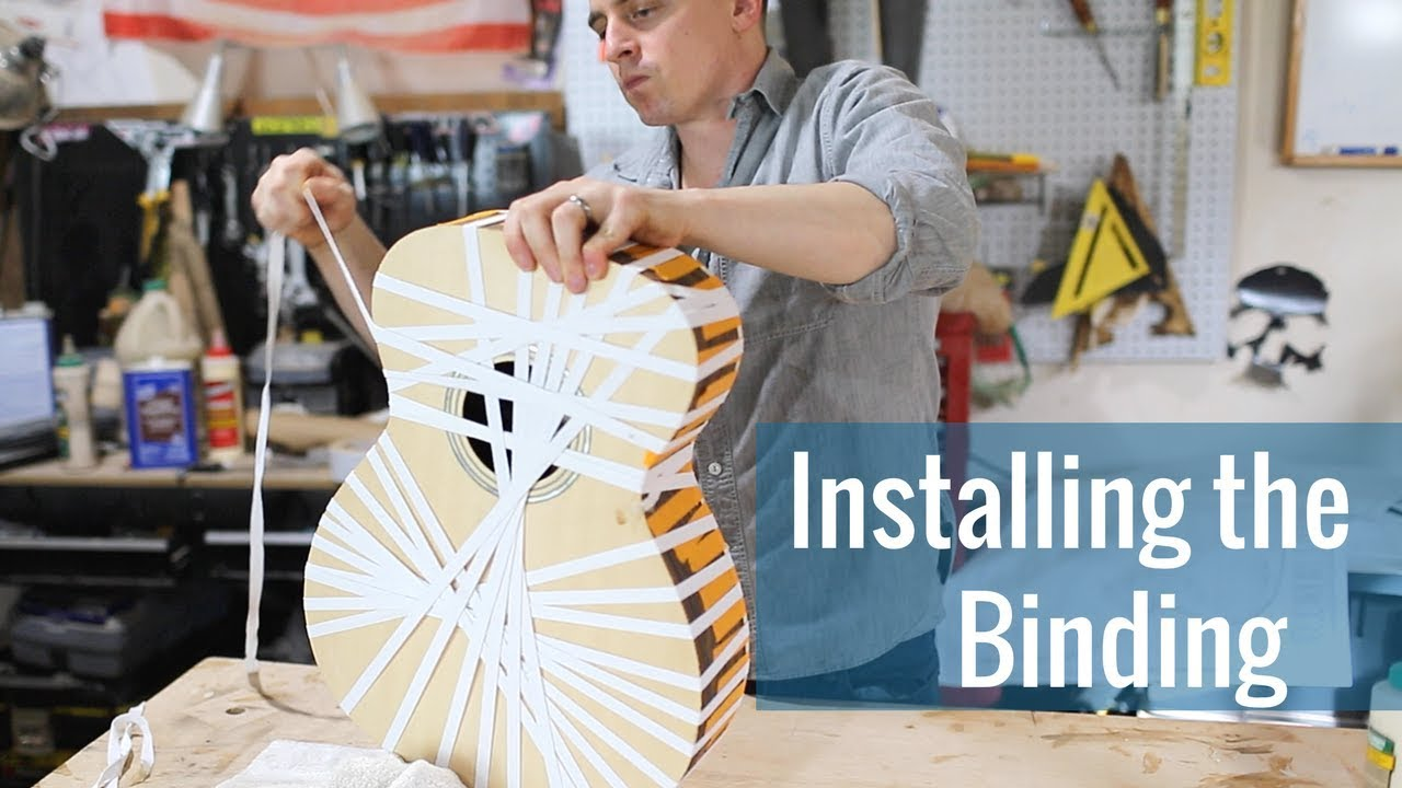 Installing the Binding (Ep 19 – Acoustic Guitar Build)