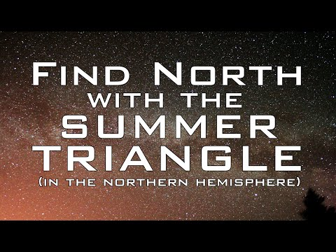 Find North with the Stars – The Summer Triangle – Celestial Navigation (Northern Hemisphere)