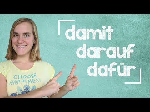 German Lesson (282) - Da-Compounds - Part 1: dafür - damit - darauf - B1