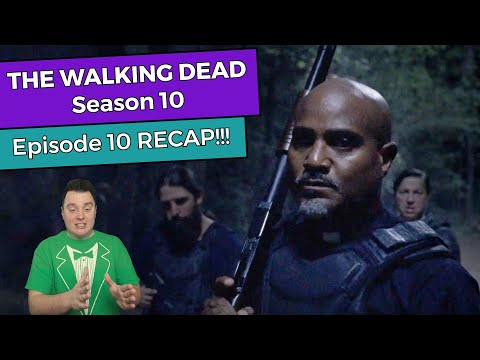 The Walking Dead: Season 10 - Episode 10 RECAP!!!